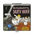 Buonanotte Darth Vader Libro di  Jeffrey Brown