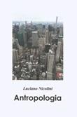 Antropologia Libro di  Luciano Nicolini