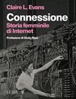 Connessione. Storia femminile di internet Ebook di  Claire L. Evans, Claire L. Evans