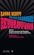 Revolution. Storia di una canzone dei Beatles dalla protesta alla pubblicità Ebook di  Alan Bradshaw, Alan Bradshaw, Linda Scott, Linda Scott