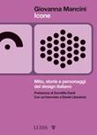 Icone. Mito, storie e personaggi del design italiano Ebook di  Giovanna Mancini, Giovanna Mancini
