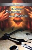 Il piccolo orologio della Passione Libro di  Lisa Russo