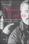 I rossi e il nero. Peppone, don Camillo e il ricordo del dopoguerra italiano