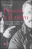I rossi e il nero. Peppone, don Camillo e il ricordo del dopoguerra italiano Libro di  Elisa Soncini