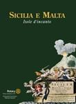 Sicilia e Malta. Isole d'incanto. Ediz. illustrata Libro di