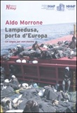 Lampedusa, porta d'Europa. Un sogno per non morire Libro di  Aldo Morrone