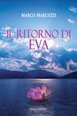 Il ritorno di Eva Libro di  Marco Marcuzzi
