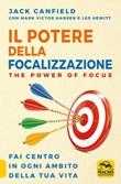 Il potere della focalizzazione Libro di  Jack Canfield, Mark Victor Hansen, Les Hewitt