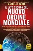 Il lato oscuro del nuovo ordine mondiale Libro di  Marcello Pamio