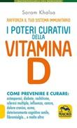 I poteri curativi della vitamina D. Vitamin D revolution Ebook di  Soram Khalsa