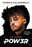 Io sono Pow3r Libro di  Giorgio Calandrelli