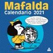 Mafalda. Calendario da parete 2021 Libro di Quino
