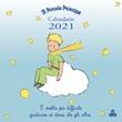 Il Piccolo Principe. Calendario da parete 2021 Libro di  Antoine de Saint-Exupéry
