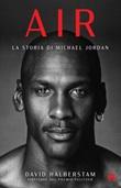 Air. La storia di Michael Jordan Libro di  David Halberstam