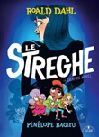 Le streghe. La graphic novel Ebook di  Pénélope Bagieu, Roald Dahl