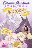 L' incanto del girasole. La vita segreta di un unicorno Ebook di  Corinne Mantineo