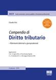 Compendio di diritto tributario. Riferimenti dottrinali e giurisprudenziali Libro di  Claudio Orsi