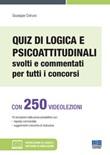Quiz di logica e psicoattitudinali svolti e commentati per tutti i concorsi. Con espansione online. Con software di simulazione Libro di  Giuseppe Cotruvo