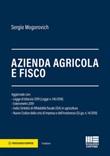 Azienda agricola e fisco Libro di  Sergio Mogorovich
