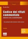 Codice dei rifiuti commentato. Con Contenuto digitale per accesso on line Libro di  Osvaldo Busi