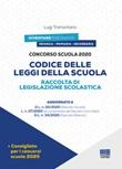 Concorso scuola 2020. Codice delle leggi della scuola. Raccolta di legislazione scolastica Libro di  Luigi Tramontano