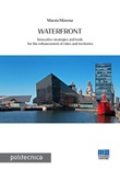 Waterfront. Innovative strategies and tools for the enhancement of cities and territories Ebook di  Marzia Morena