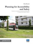 Planning for accessibility and safety. Theoretical framework and research methodologies to address people friendly mobility Ebook di  Silvia Rossetti