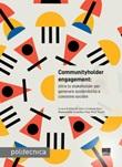 Communityholder engagement. Oltre lo stakeholder per generare sostenibilità e coesione sociale Ebook di  Silvia De Aloe, Cristiana Ferri
