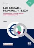 La chiusura del bilancio al 31.12.2020 Libro di  Enrico Larocca