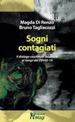Sogni contagiati. Il dialogo coscienza-inconscio ai tempi del Covid-19 Libro di  Magda Di Renzo, Bruno Tagliacozzi