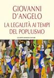 La legalità ai tempi del populismo Libro di  Giovanni D'Angelo