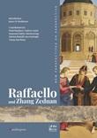Raffaello and Zhang Zeduan. New perspectives on perspective Libro di