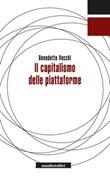 Il capitalismo delle piattaforme Ebook di  Benedetto Vecchi