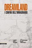 Dreamland. I confini dell'immaginario Ebook di