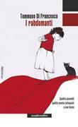 I rabdomanti. Quattro poemetti, quattro poesie colloquiali e una favola Ebook di  Tommaso Di Francesco