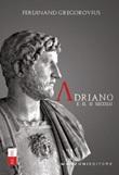 Adriano e il II secolo Libro di  Ferdinand Gregorovius