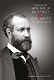 Memorie di un artista e altri scritti Libro di  Charles Gounod