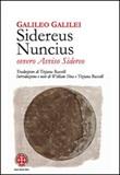 Sidereus nuncius ovvero Avviso sidereo Libro di  Galileo Galilei