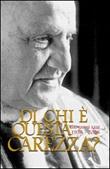 Di chi è questa carezza? Giovanni XXIII 1958-2008 Libro di