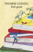 Feel good Ebook di  Thomas Gunzig