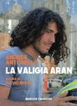 La valigia Aran Ebook di  Andrea Antonello