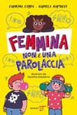 Femmina non è una parolaccia Ebook di  Carolina Capria, Mariella Martucci