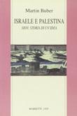 Israele e Palestina. Sion: storia di un'idea Libro di  Martin Buber