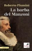 La barba del Manzoni Ebook di  Roberto Piumini