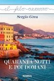 Quaranta notti e poi domani Ebook di  Sergio Grea, Sergio Grea