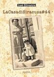 La CasadiSiracusa@44 Libro di  Iosè Silvestre
