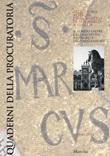 Quaderni della procuratoria. Arte, storia, restauri della basilica di San Marco a Venezia (2019). Vol. 13: Libro di