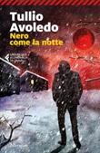 Nero come la notte Ebook di  Tullio Avoledo