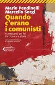 Quando c'erano i comunisti. I cento anni del Pci tra cronaca e storia Ebook di  Marcello Sorgi, Mario Pendinelli