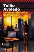 L' elenco telefonico di Atlantide Ebook di  Tullio Avoledo